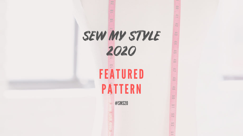 Sew My Style 2020 Featured Pattern