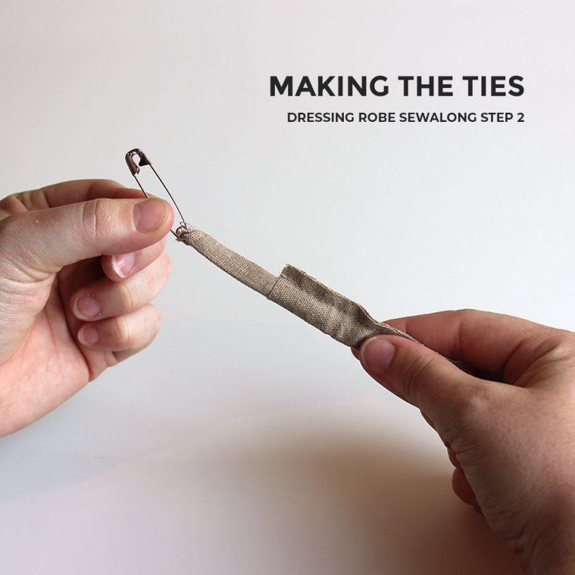 Making the Ties, Dressing Robe Sewalong Step 2