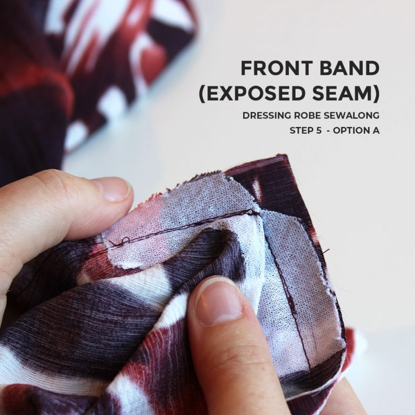 Front Band with Exposed Seam, Dressing Robe Sewalong Step 5 Option A