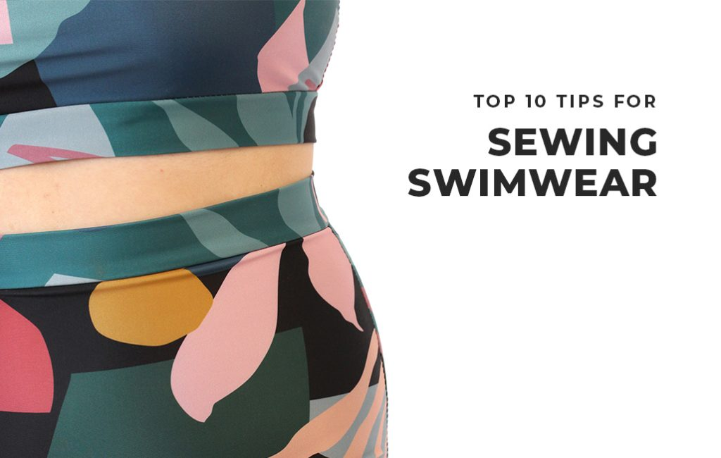 Top 10 Tips for Sewing Swimwear